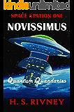 Novissimus: Quantum Quandaries