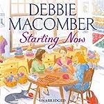 Starting Now | Debbie Macomber
