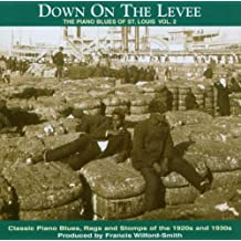 Down on the Levee: Piano Blues of St Louis 2 by Various Artists