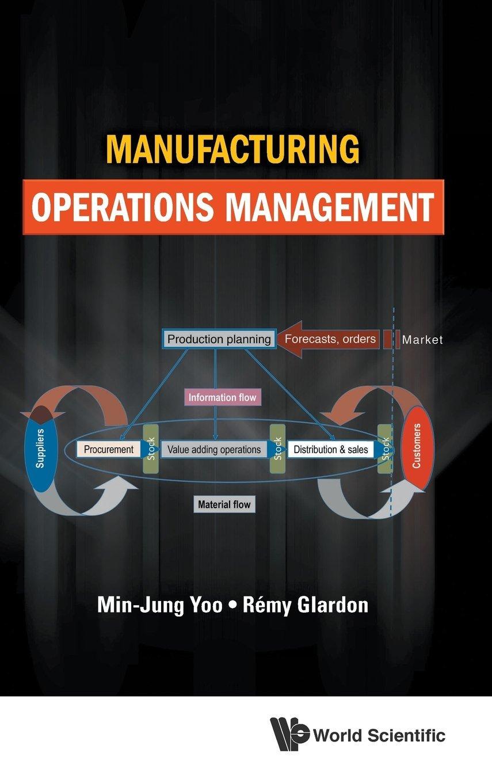 Amazon com: Manufacturing Operations Management