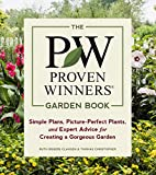 img - for The Proven Winners Garden Book: Simple Plans, Picture-Perfect Plants, and Expert Advice for Creating a Gorgeous Garden book / textbook / text book