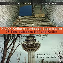 NATO-Kollateralschaden Jugoslawien