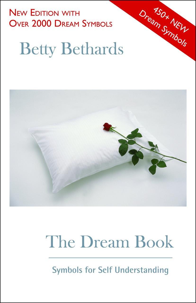 The dream book symbols for self understanding betty bethards the dream book symbols for self understanding betty bethards 9780918915030 amazon books biocorpaavc