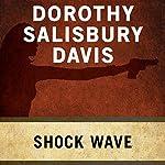 Shock Wave | Dorothy Salisbury Davis