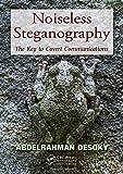 Noiseless Steganography: The Key to Covert