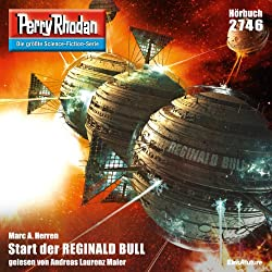 Start der Reginald Bull (Perry Rhodan 2746)