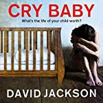 Cry Baby | David Jackson