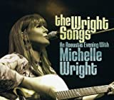 The Wright Songs: An Acoustic Evening with Michelle Wright