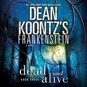 Frankenstein: Dead and Alive Audiobook