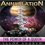 The Power of a Queen: Annihilation, Book 2