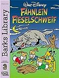 Barks Library Special, Fähnlein Fieselschweif. Bd.3.