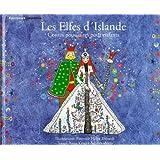 Les Elfes d'Islande : Contes populaires pour enfants