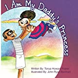 img - for I Am My Daddy's Princess book / textbook / text book