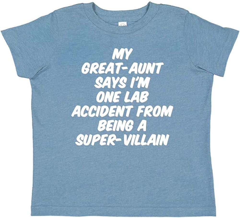 My Great-Aunt Says Im One Lab Accident from Being A Super-Villain Toddler//Kids Short Sleeve T-Shirt