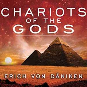 Chariots of the Gods Hörbuch