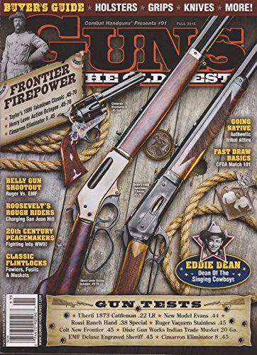 - Guns of the Old West Magazine Fall 2016