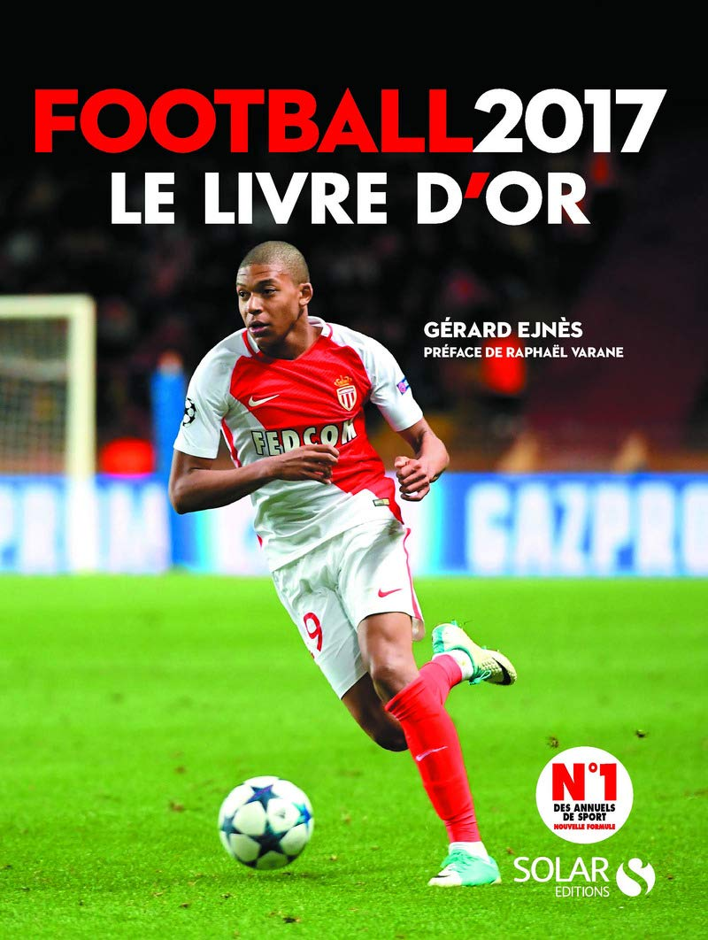 Le Livre D Or Football 9782263150777 Amazon Com Books