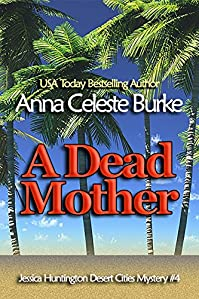 A Dead Mother by Anna Celeste Burke ebook deal