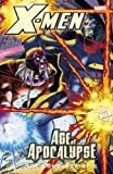 img - for X-Men: The Complete Age of Apocalypse Epic, Book 4 book / textbook / text book