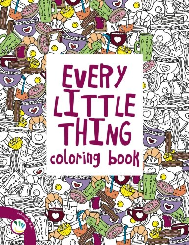 Ebook Every Little Thing Coloring Book
