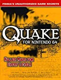 img - for Quake 64 Strategy Guide (Prima's unauthorized game secrets) by Kip Ward (1998-04-06) book / textbook / text book