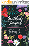 Gratitude Journal Notebook Today I: 52 Week Gratitude Journal To Develop Mindfulness and Happiness With Inspirational…