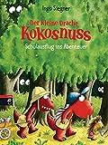 Der kleine Drache Kokosnuss - Schulausflug ins Abenteuer  (Die Abenteuer des kleinen Drachen Kokosnuss, Band 20)