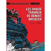 Benoit Brisefer 03 Douze travaux de Benoit Brisefer