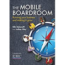The Mobile Boardroom: Running Your Business and Making it Grow