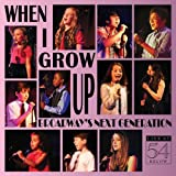 When I Grow Up: Broadway's Next Generation - Live at 54 BELOW
