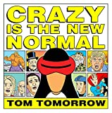 Return to... tomorrow as Tom Tomorrow's unique and celebrated perspective on American lunacy, This Modern World, returns to shelves! The gang's all here as the war drum of doom signals the encroaching apocalypse that is the 2016 American President...