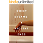 sweet dreams & violent ends: poems (English Edition)