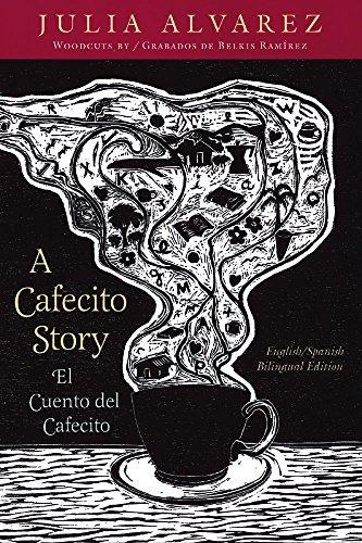 A Cafecito Story / El cuento del cafecito