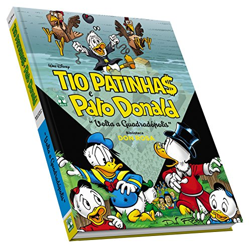 Tio Patinhas e Pato Donald. Volta a Quadradópolis. Biblioteca Don Rosa