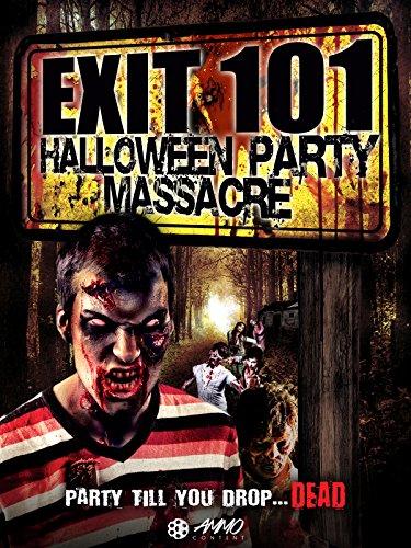 Exit 101: Halloween Party Massacre -