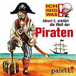 Albert E. erklärt die Welt der Piraten (Ich weiß was)
