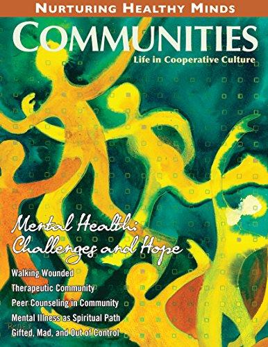 Communities Magazine #150 (Spring 2011) – Mental Health