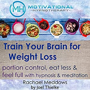 Train Your Brain for Weight Loss Audiobook