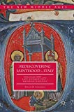 img - for Rediscovering Sainthood in Italy: Hagiography and the Late Antique Past in Medieval Ravenna (The New Middle Ages) book / textbook / text book