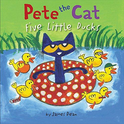 Five Little Ducks (Pete the Cat: Five Little Ducks)