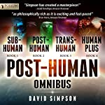 The Post-Human Omnibus: Books 1-4 | David Simpson
