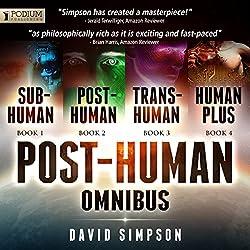 The Post-Human Omnibus