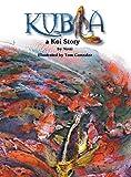 Kubla, a Koi Story, Noni Gonzalez, 1939337720