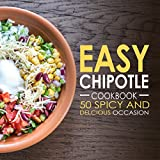 Free eBook - Easy Chipotle Cookbook