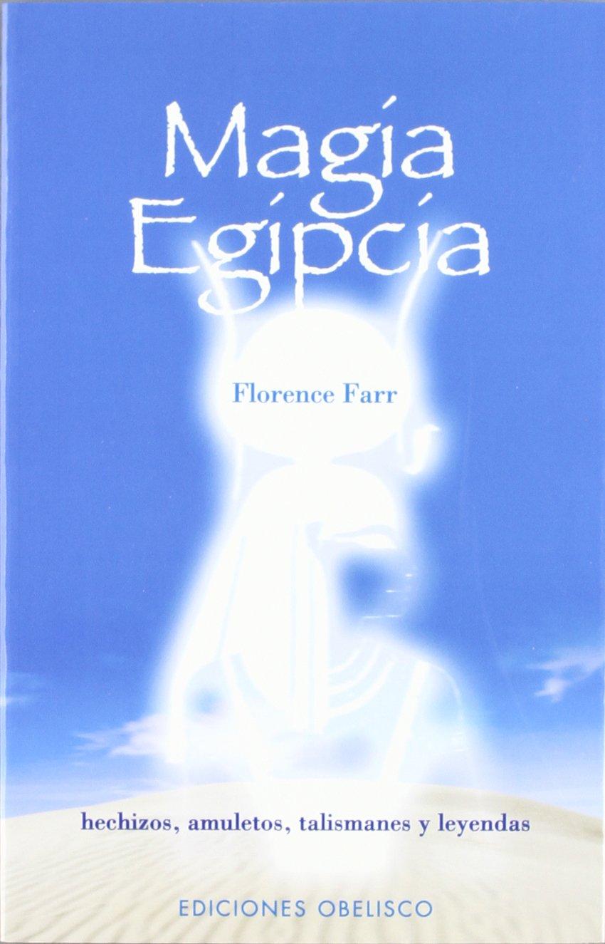 Magia egipcia (MAGIA Y OCULTISMO)