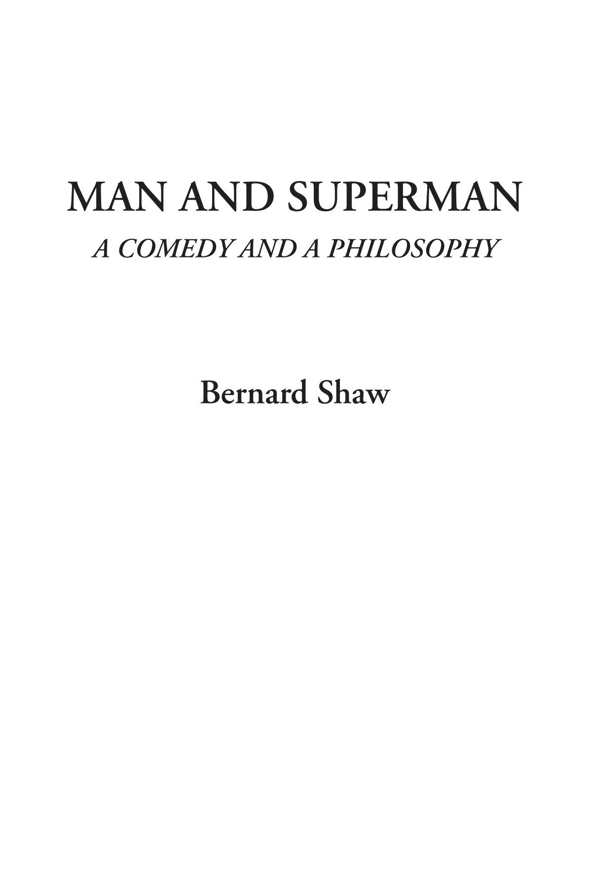 Man and Superman (A Comedy and a Philosophy) pdf