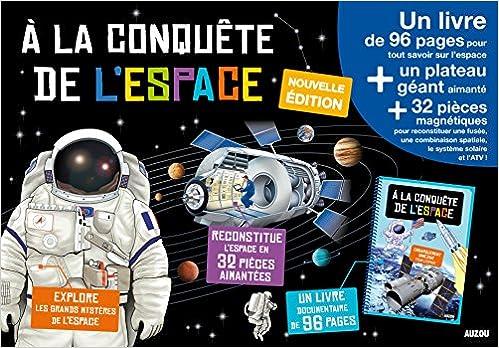 Livres gratuits en ligne A LA CONQUETE DE L'ESPACE - EDITION 2015 (COLL. MES PREMIERS COFFRETS D'APPRENTISSAGE) pdf epub