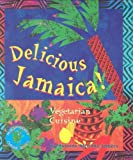 Front cover for the book Delicious Jamaica: Vegetarian Cuisine (Healthy World Cuisine) by Yvonne McCalla Sobers