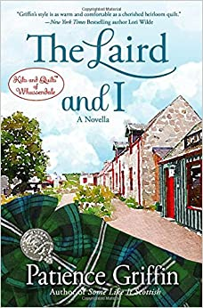 The Laird and I: A Kilts and Quilts of Whussendale novella: Volume 1