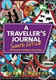 A Traveller s Journal South Africa: with Swaziland and Maputo, Mozambique